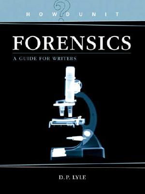 Forensics By Lyle, D. P., M.d.